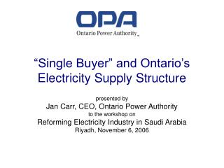 """Single Buyer"" and Ontario's Electricity Supply Structure"