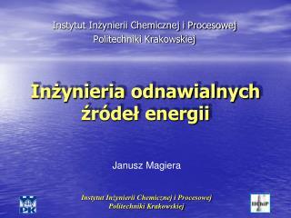 Inżynieria odnawialnych źródeł energii
