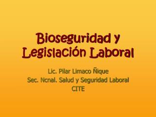 Bioseguridad y Legislaci�n Laboral