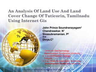 An Analysis Of Land Use And Land Cover Change Of Tuticorin, Tamilnadu Using Internet Gis