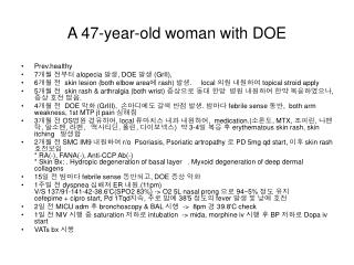 A 47-year-old woman with DOE