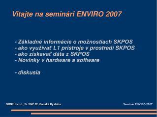 Vitajte na seminári ENVIRO 2007