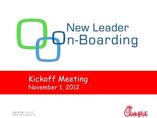 Kickoff Meeting November 1, 2012