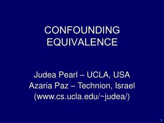 CONFOUNDING EQUIVALENCE