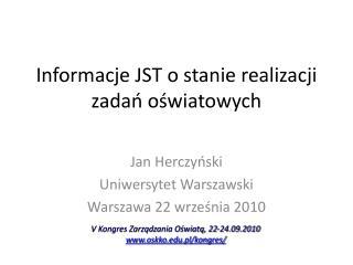 Informacje JST o stanie realizacji zadań oświatowych