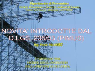 D.Lgs. 8 Luglio 2003 n. 235 Attuazione della Direttiva 2001
