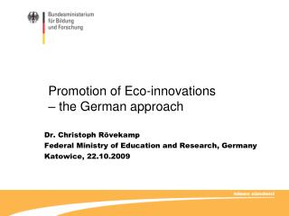 Promotion of Eco-innovations – the German approach