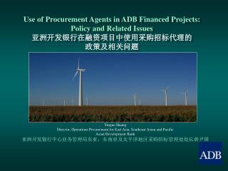 The Policy Framework in the ADB Charter 亚洲开发银行宪章有关政策框架