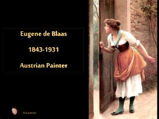Eugene de Blaas 1843-1931 Austrian Painter