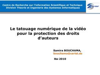 Le tatouage numérique de la vidéo  pour la protection des droits d'auteurs