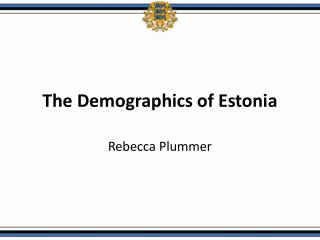 The Demographics of Estonia