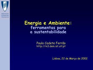 Energia e Ambiente: ferramentas para  a sustentabilidade