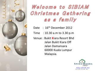 Welcome to SIBIAM  Christmas Gathering as  a family
