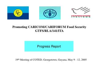 19th Meeting of COTED, Georgetown, Guyana, May 9 - 12, 2005
