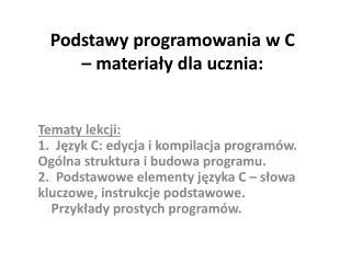Podstawy programowania w C – materiały dla ucznia: