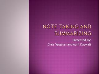 Note taking and Summarizing