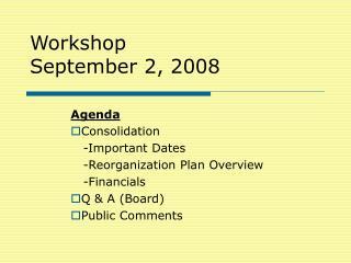 Workshop September 2, 2008