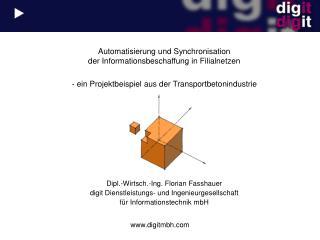 Dipl.-Wirtsch.-Ing. Florian Fasshauer digit Dienstleistungs- und Ingenieurgesellschaft