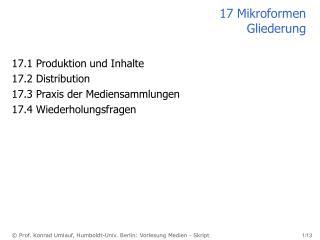 17 Mikroformen Gliederung