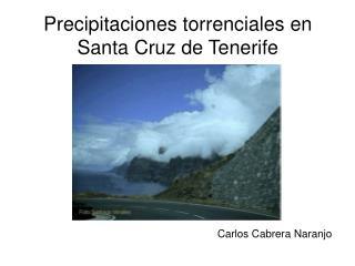 Precipitaciones torrenciales en Santa Cruz de Tenerife