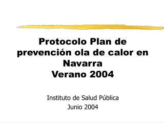 Protocolo Plan de prevención ola de calor en Navarra Verano 2004