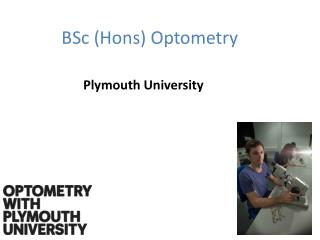 BSc ( Hons ) Optometry