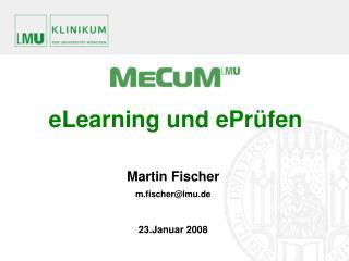 Martin Fischer m.fischer@lmu.de 23.Januar 2008