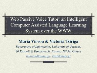 Web Passive Voice Tutor: an Intelligent Computer Assisted Language Learning System over the WWW