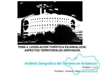 Grupos: 1 y 2 Profesor: Arsenio Villar.  arsenio@us.es