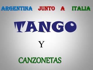 ARGENTINA     JUNTO    A      ITALIA
