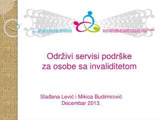 Održivi servis i  podrške  za osobe sa invaliditetom