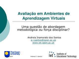 Avalia çã o em Ambientes de Aprendizagem Virtuais