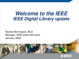 Welcome to the IEEE IEEE Digital Library update