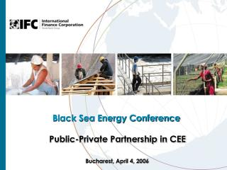Black Sea Energy Conference  Public-Private Partnership in CEE
