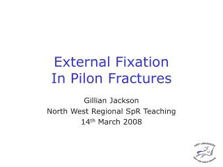External Fixation In Pilon Fractures