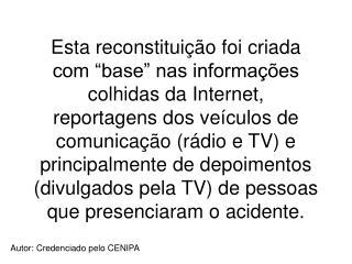 Autor: Credenciado pelo CENIPA
