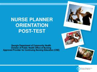 NURSE PLANNER ORIENTATION POST-TEST