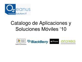 Catalogo de Aplicaciones y  Soluciones Móviles '10