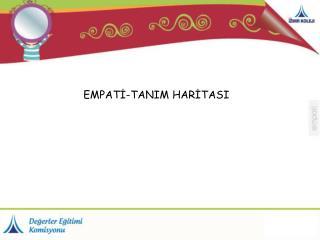 EMPATİ-TANIM HARİTASI