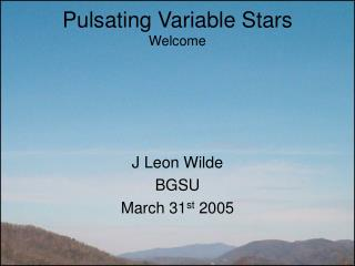 J Leon Wilde BGSU March 31 st  2005