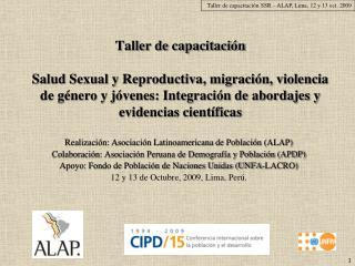 Realizaci�n: Asociaci�n Latinoamericana de Poblaci�n (ALAP)