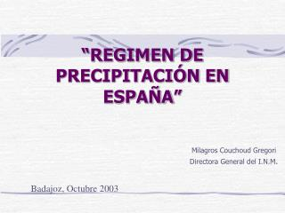 """""""REGIMEN DE PRECIPITACIÓN EN ESPAÑA"""""""