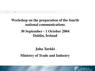 Workshop on the preparation of the fourth national communications