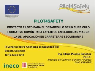 III Congreso Ibero-Americano de Seguridad Vial Bogotá. Colombia 12-16 Junio 2012