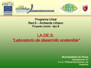 Municipalidad de Roma Departamento XV  V U.O. Pol í ticas Econ ó micas y de Desarrollo