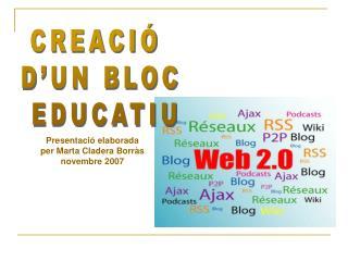 CREACIÓ  D'UN BLOC  EDUCATIU