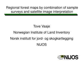 Regional forest maps by combination of sample surveys and satellite image interpretation