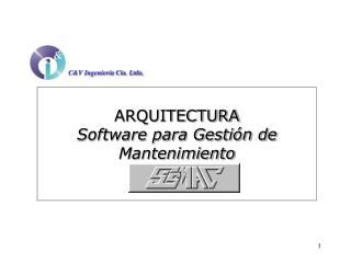 ARQUITECTURA Software para Gestión de Mantenimiento