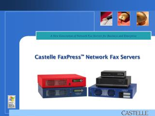 Castelle FaxPress ™  Network Fax Servers