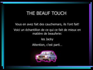 THE BEAUF TOUCH